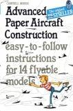 Advanced Paper Aircraft Construction (Книга оригами)